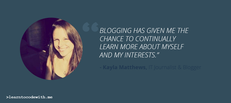 Blogger Kayla Matthews Talks About Starting a Blog
