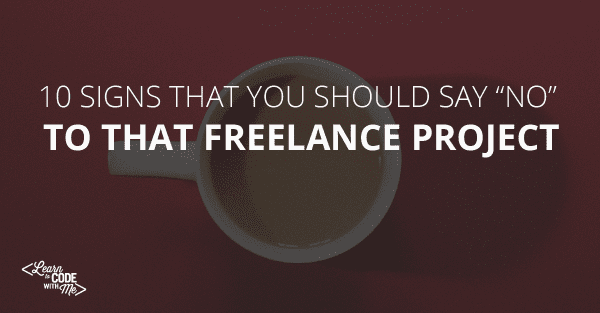 freelance project warning signs