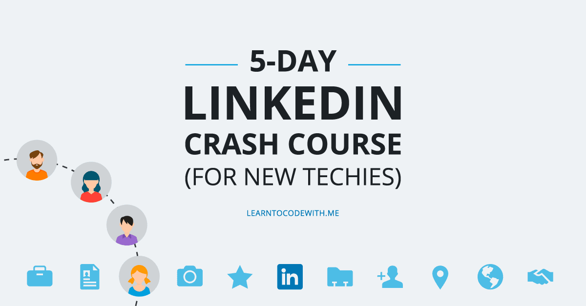 5-day LinkedIn Crash Course