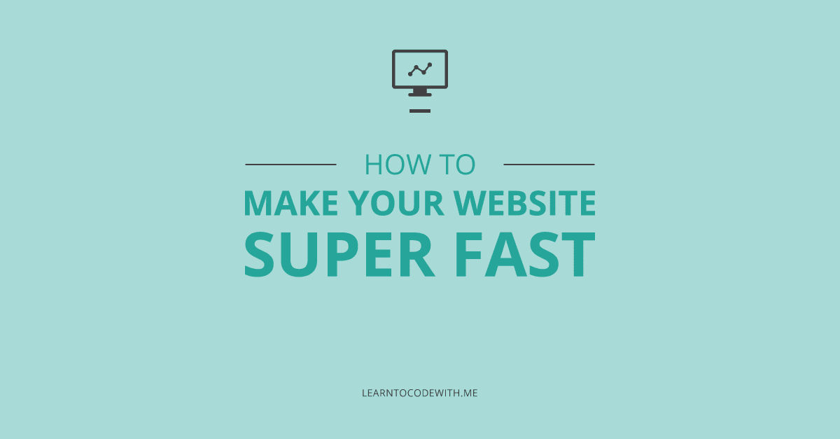 How to make your website fast