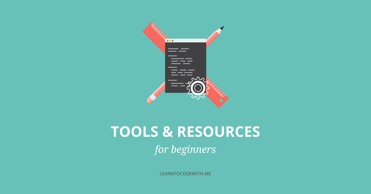 Recommended coding tools and resources