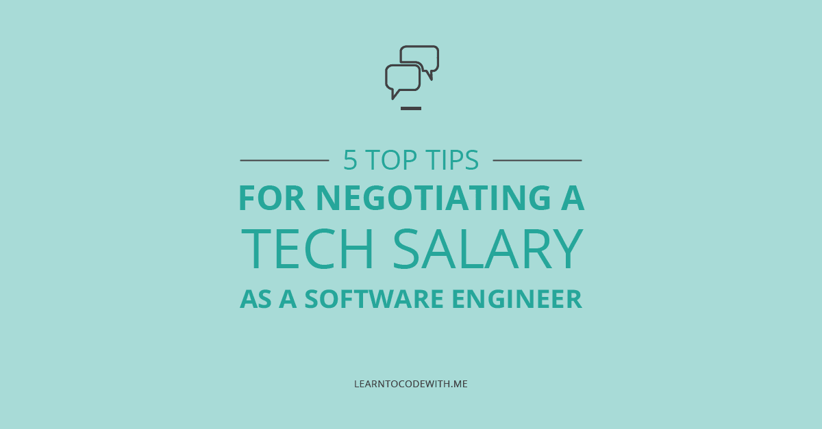 5 Salary Negotiation Tips for Software Engineers