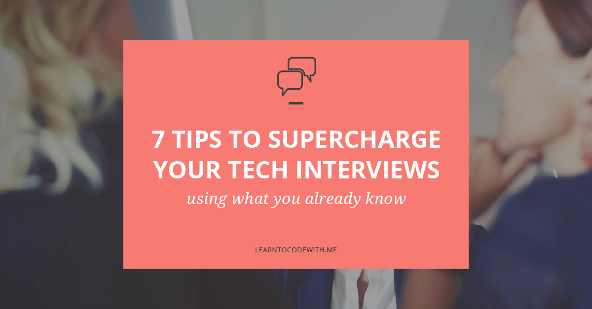 7 Easy Ways to Shine in Your Next Coding Interview
