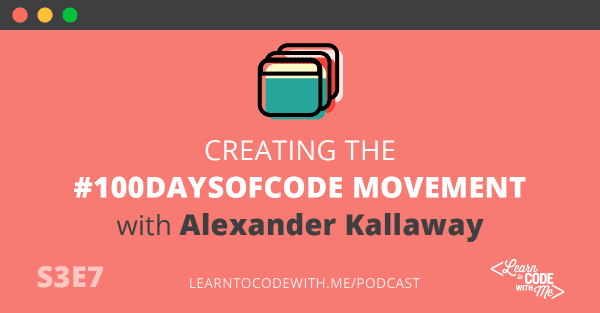 #100DaysOfCode with Alexander Kalloway