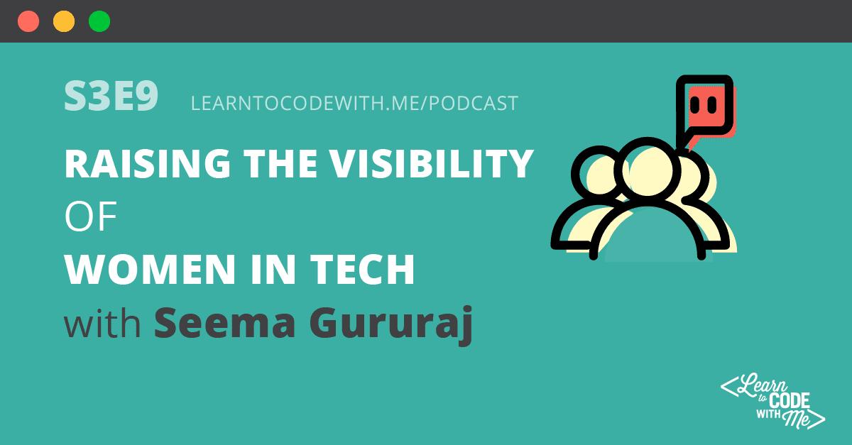 Women In Tech with Seema Gururaj