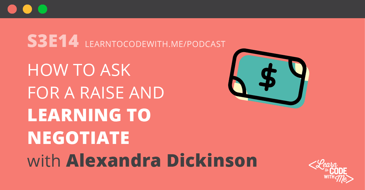 Learning how to Negotiate with Alexandra Dickinson