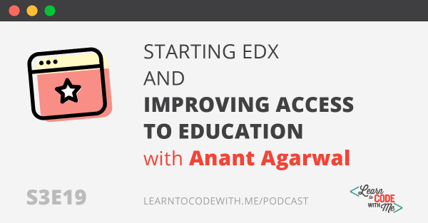 Starting edX with Anant Agarwal