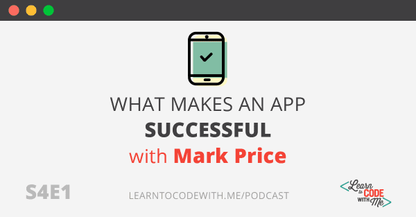 What makes an app successful with Mark Price