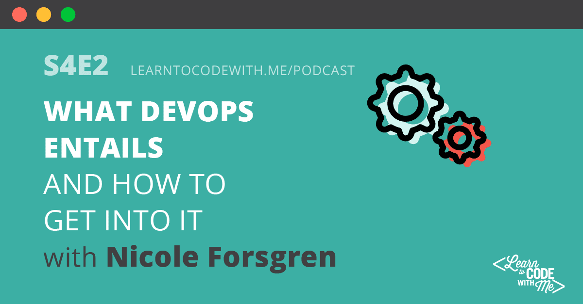 What DevOps entails with Nicole Forsgren