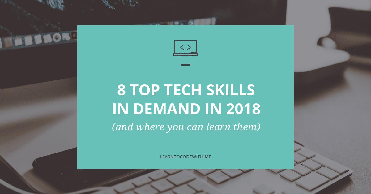 8 Top Tech Skills In Demand