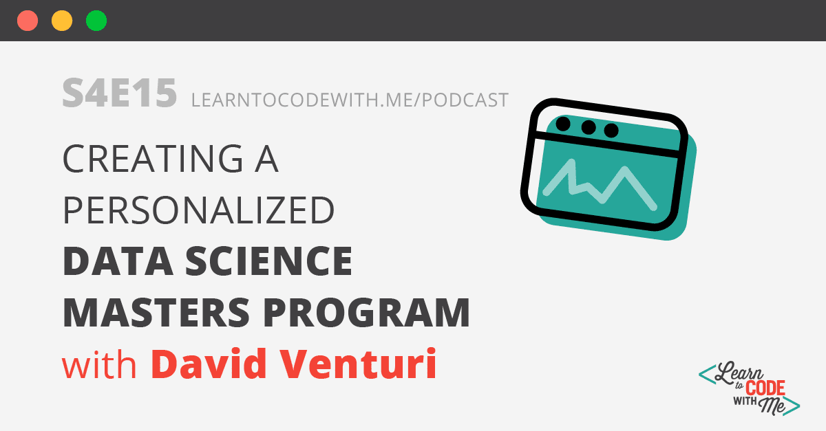 How to teach yourself data science with David Venturi