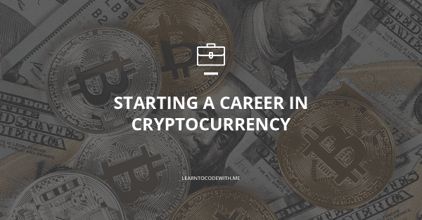 How to get a job in cryptocurrency