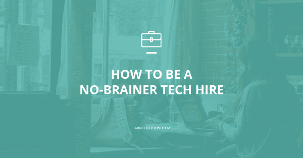 How to get hired in tech