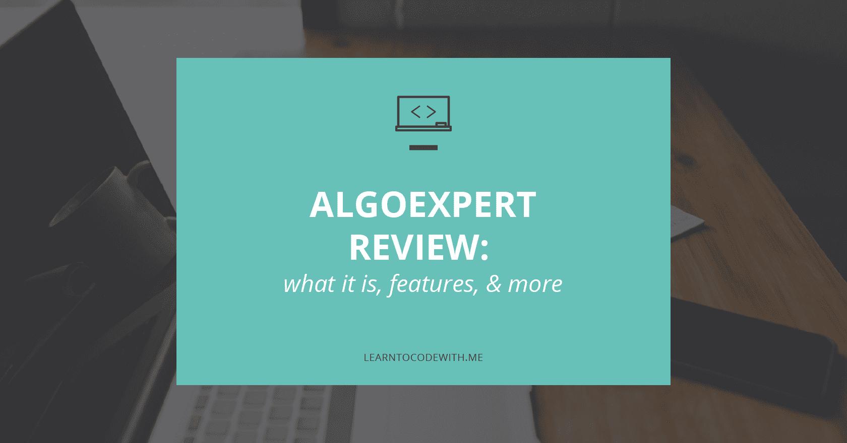 AlgoExpert Online Review