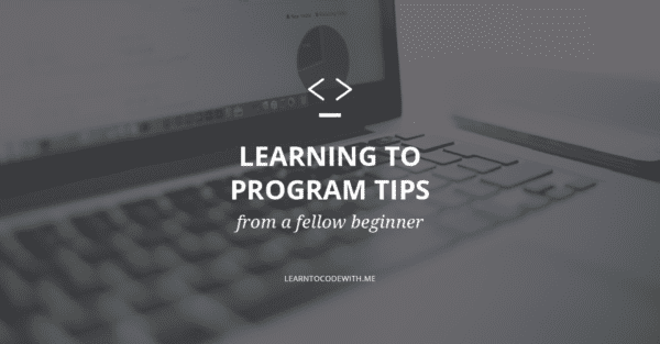 Learning to Program Tips