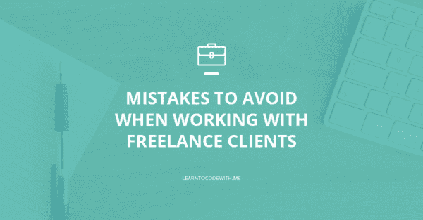Freelance Web Developer Mistakes