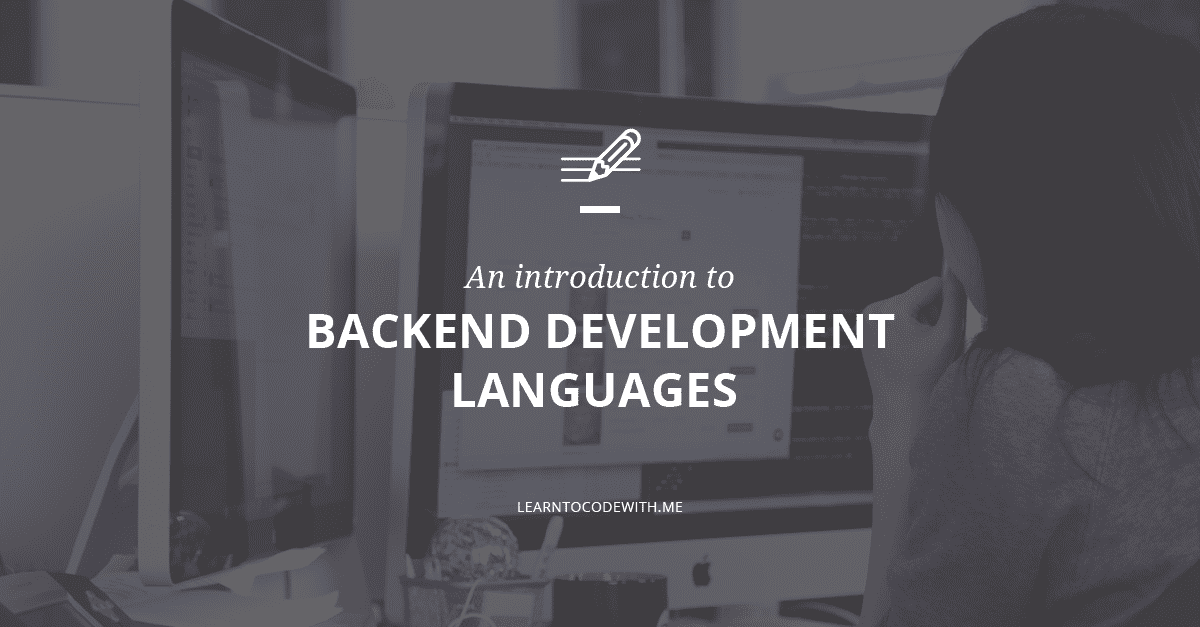 Backend Development The 2020 Beginners Guide For Backend Developers