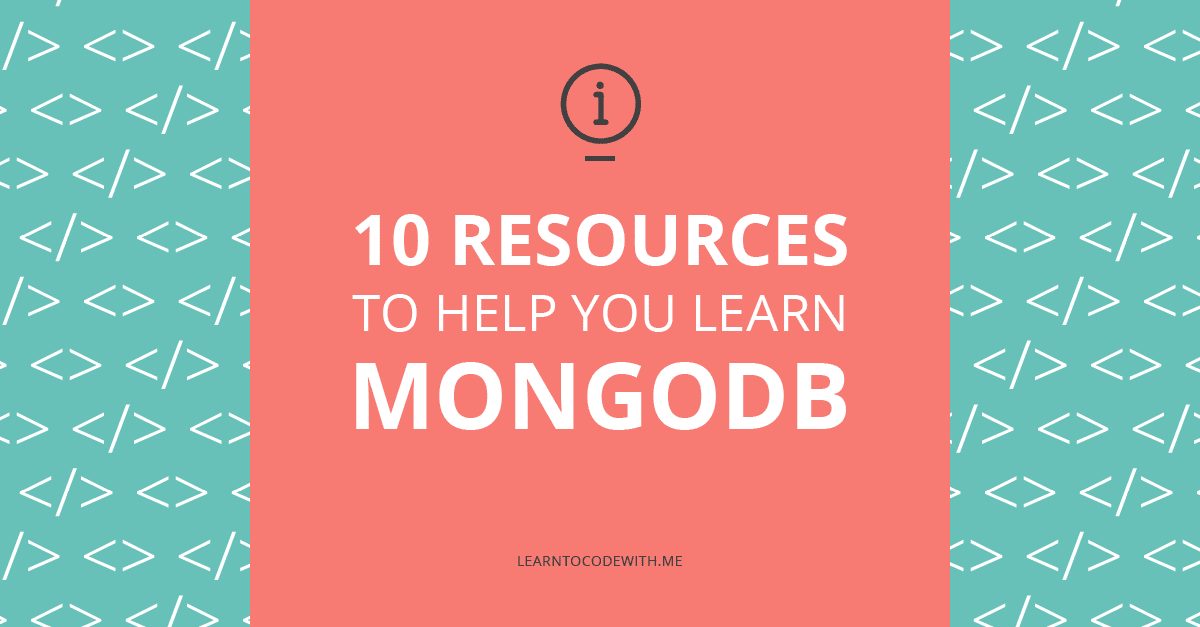 10 Resources to Learn MongoDB