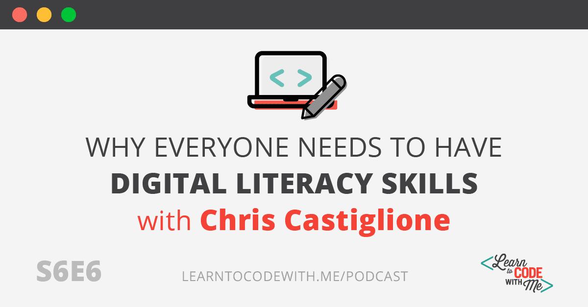 Digital Literacy Skills with Chris Castiglione