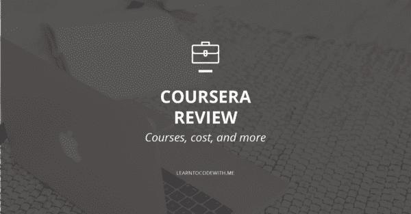 Coursera Platform Review