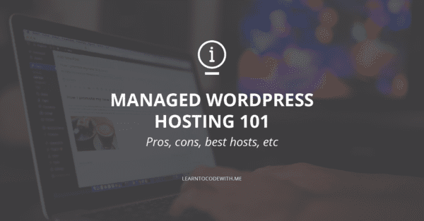 Pros & Cons of Managed WordPress Hosting (+ 5 Best WP Hosts)
