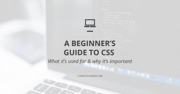 Beginner's Guide to CSS