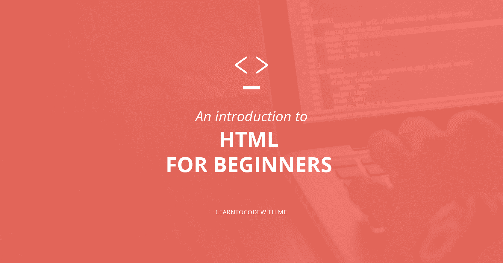An introduction to HTML for beginners
