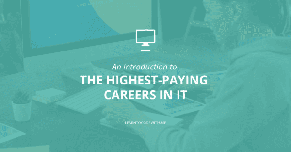 Highest-paying careers in IT