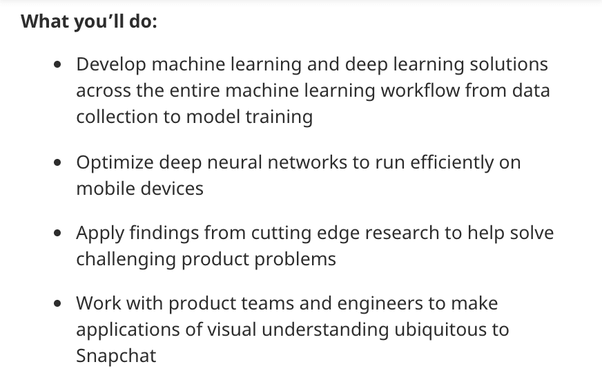 Machine learning engineer job description from Snapchat
