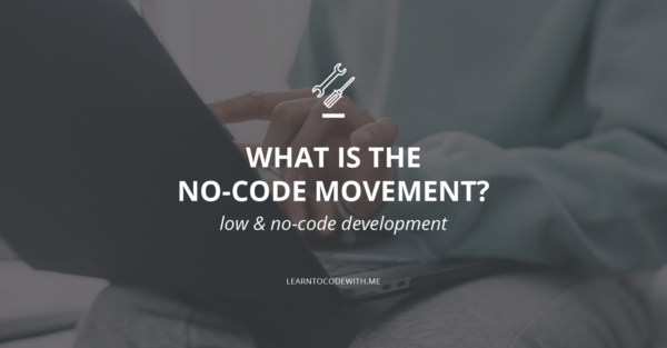 what is the no-code movement?